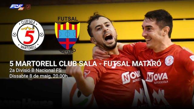 5 MARTORELL CLUB SALA - FUTSAL MATARÓ