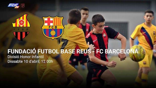 FUNDACIÓ FUTBOL BASE REUS - FC BARCELONA