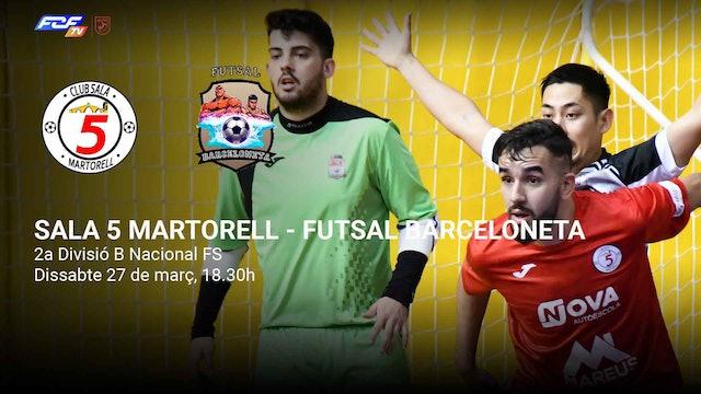 5 MARTORELL CLUB SALA - BARCELONETA FS CE
