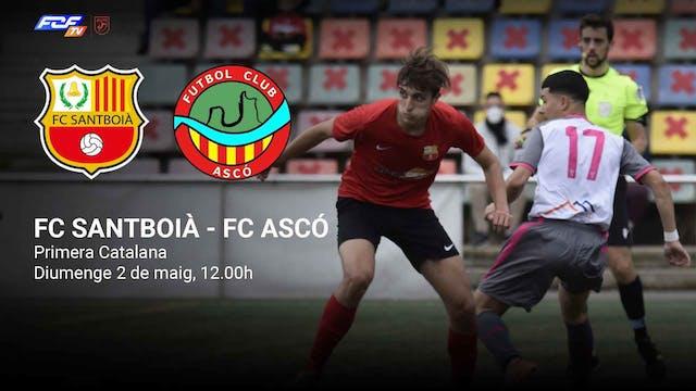 FC SANTBOIÀ - FC ASCÓ