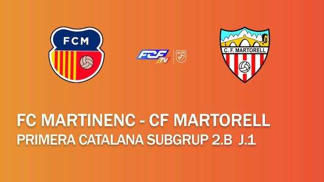 FC Martinenc - CF Martorell (Primera ...