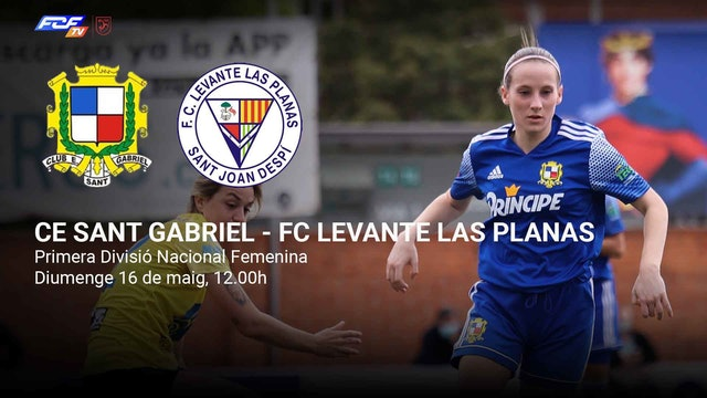 CE SANT GABRIEL - FC LEVANTE LAS PLANAS