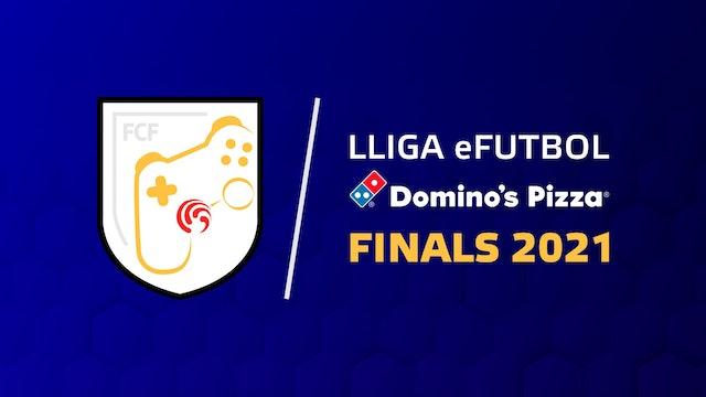 Semifinals Lliga eFutbol Domino's Pizza 2021