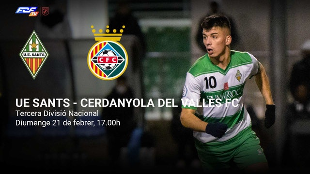 UE SANTS - CERDANYOLA DEL VALLÈS FC
