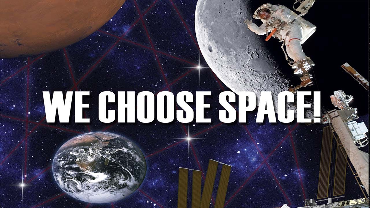 We Choose Space