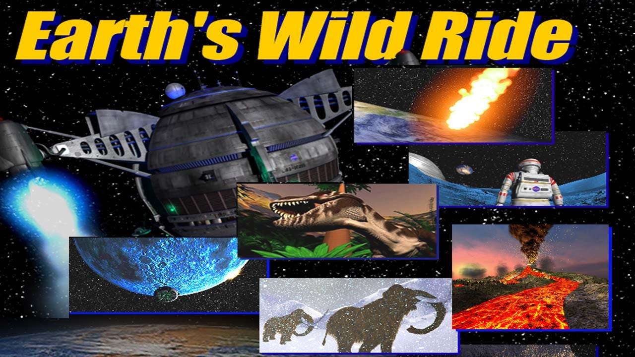 Earth's Wild Ride