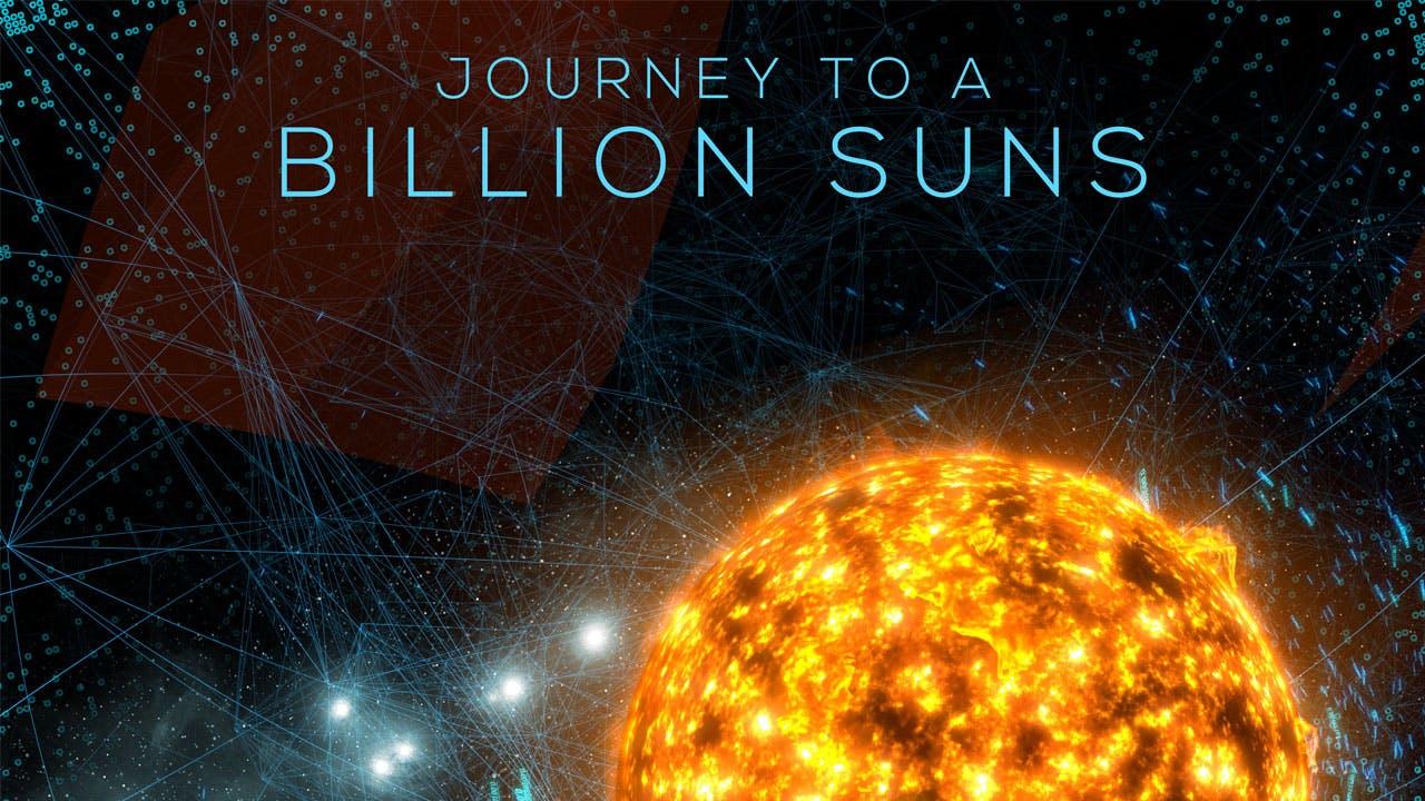 Journey to a Billion Suns