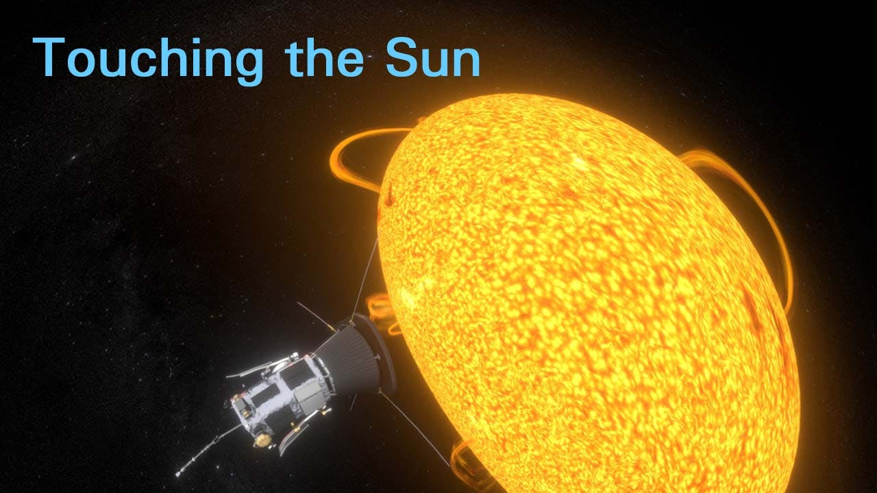 Explorations 4: Touching the Sun