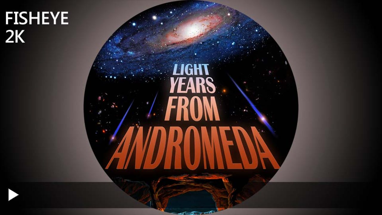 Light Years From Andromeda - 2k - week