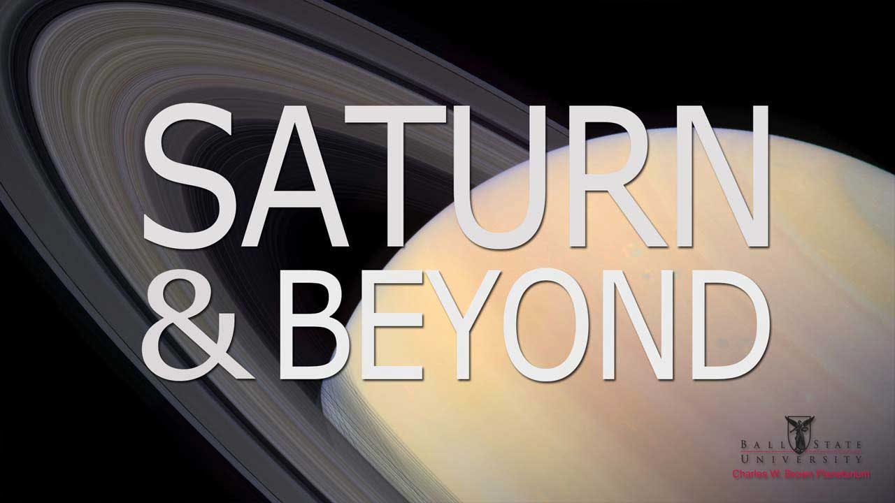 Saturn and Beyond