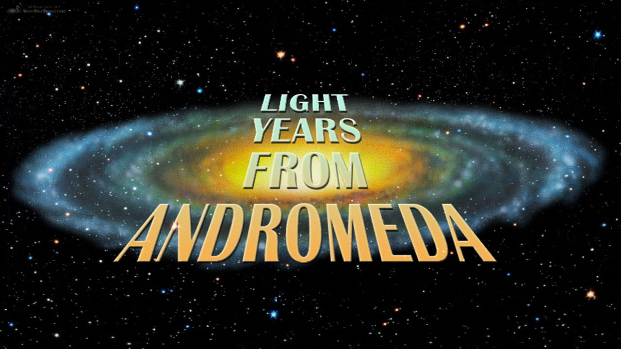 Light Years From Andromeda