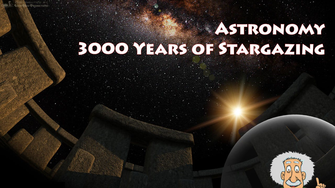 Astronomy: 3000 Years of Stargazing