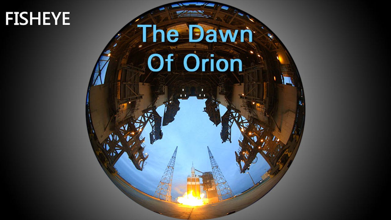 Explorations 6: The Dawn Of Orion - fisheye
