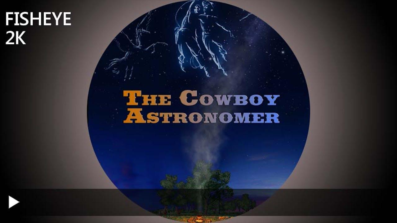 The Cowboy Astronomer - 2k