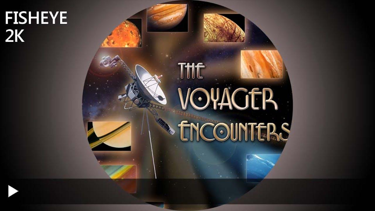 The Voyager Encounters - 2k - week