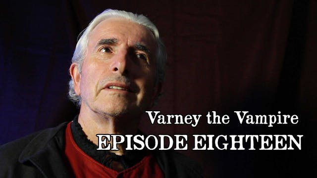 EPISODE 18 | Varney the Vampire