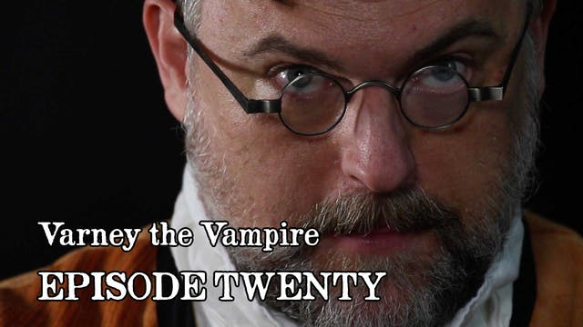 EPISODE 20 | Varney the Vampire