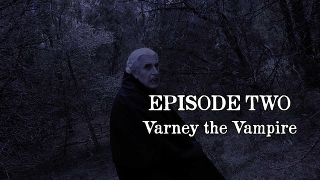 EPISODE 2 | Varney the Vampire