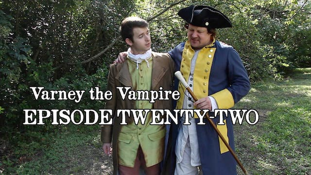EPISODE 22 | Varney the Vampire