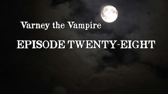 EPISODE 28 | Varney the Vampire