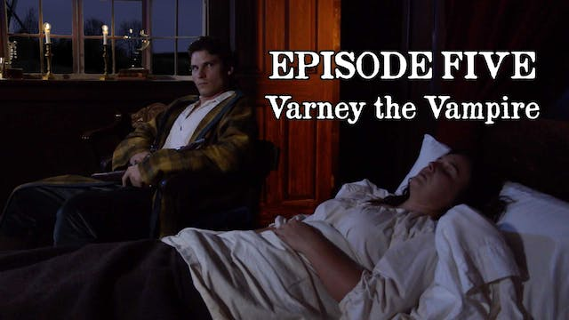 EPISODE 5 | Vareny the Vampire