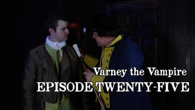 EPISODE 25 | Varney the Vampire