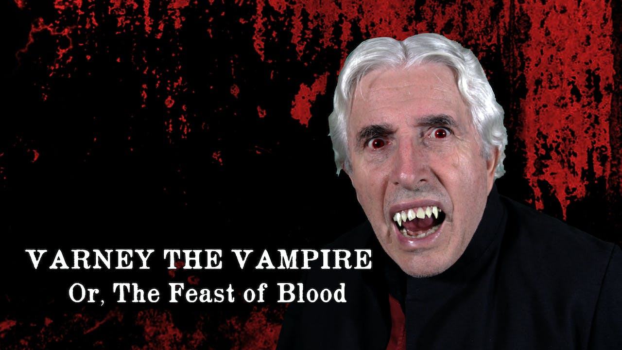 Varney the Vampire (Or, The Feast of Blood) Season One