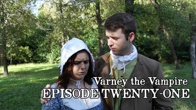 EPISODE 21 | Varney the Vampire