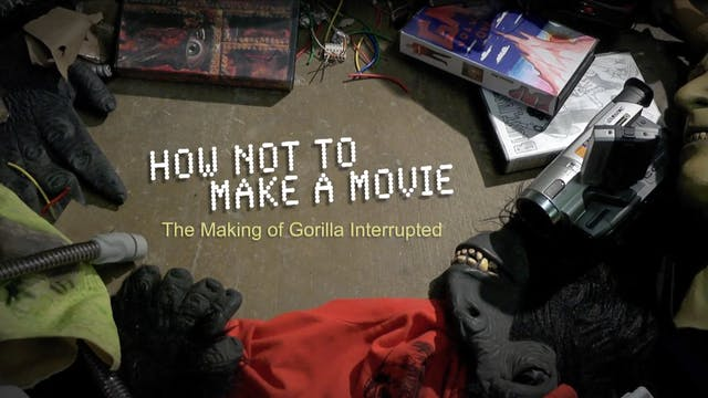 How Not to Make a Movie
