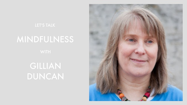 Mindfulness with Gillian Duncan