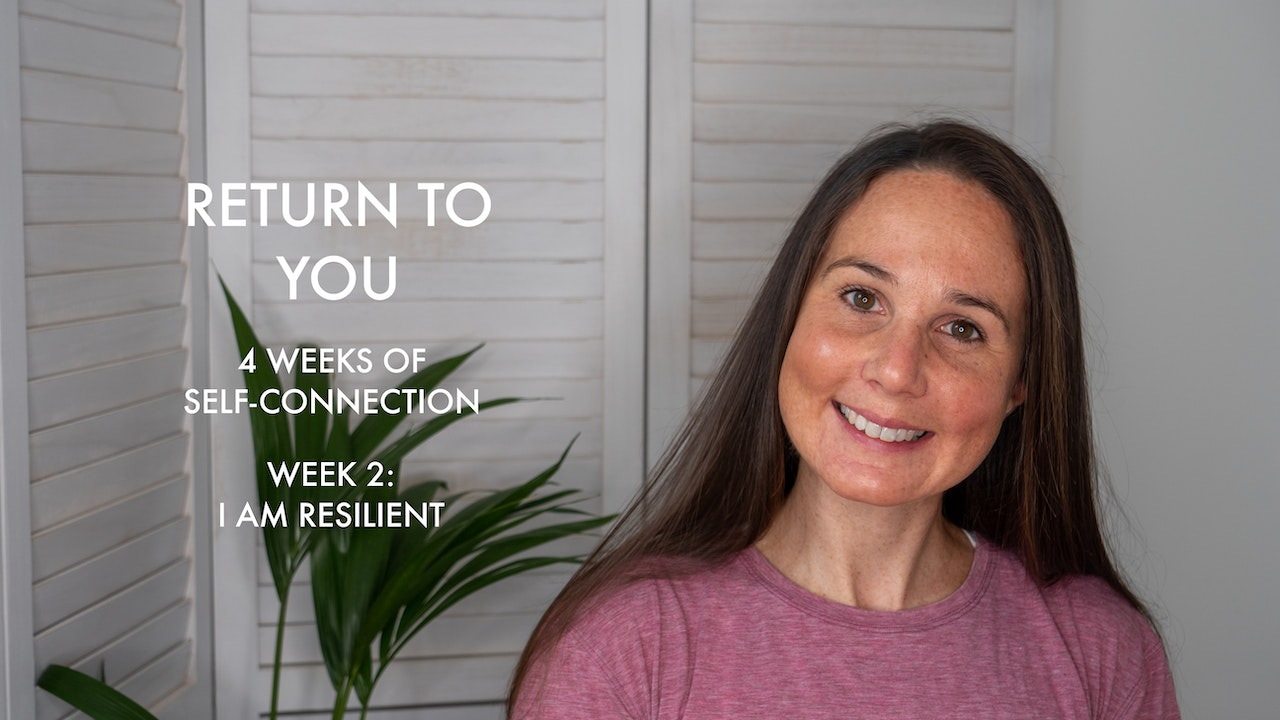WEEK 2: I AM RESILIENT