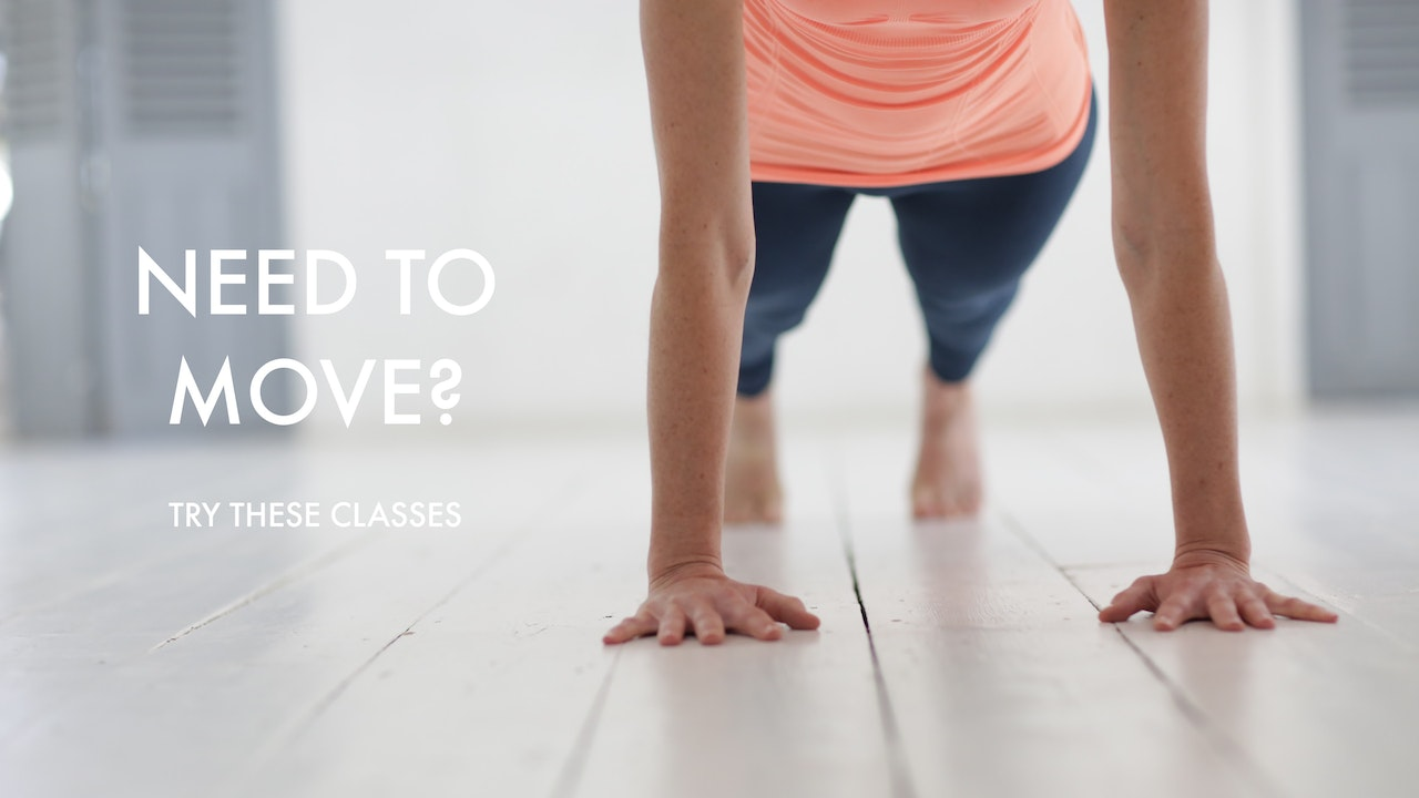 NEED TO MOVE? TRY THESE CLASSES
