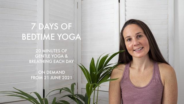 7 DAYS OF BEDTIME YOGA