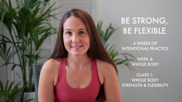 Whole body strength & flexibility