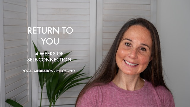 Return to you: 4 weeks of self-connection