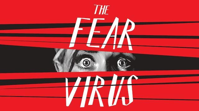 The Fear Virus