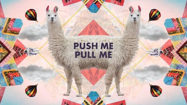 Push Me Pull Me Sermon Guide