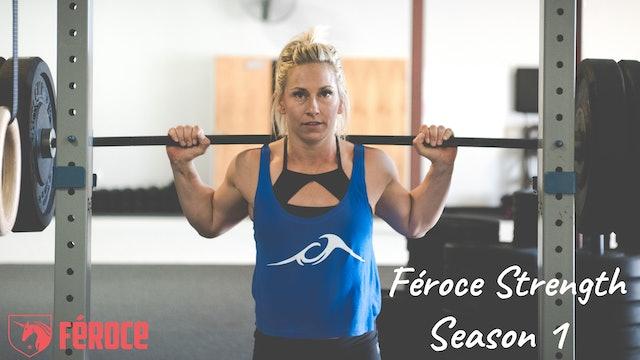 Féroce Strength Season 1