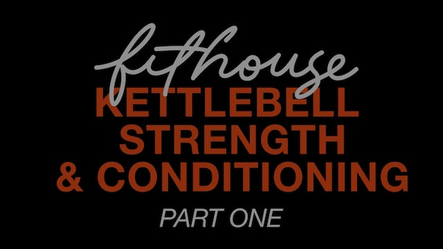 Kettlebell Strength and Conditioning [Part One] with Andrew Mariani