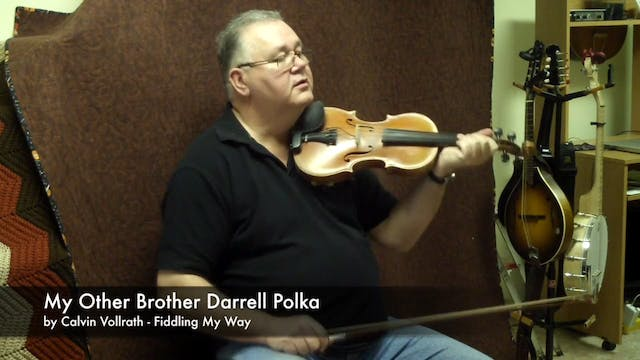 My Other Brother Darrell Polka