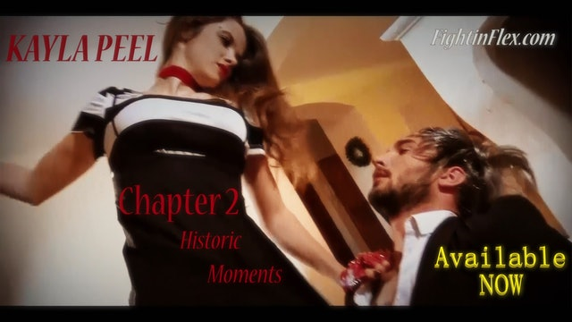 Kayla Peel - Operation Red Dragon / Chapter 2 - Historic Moments