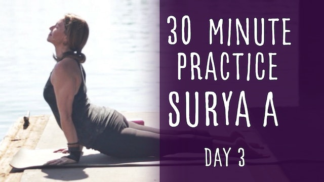 12. Day 3 - Surya A 30-Minute Yoga Practice