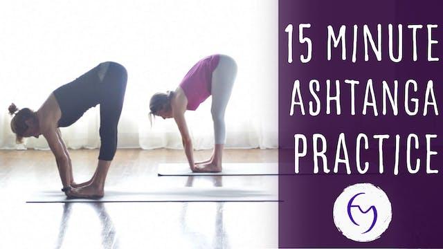 15 Min Ashtanga Practice