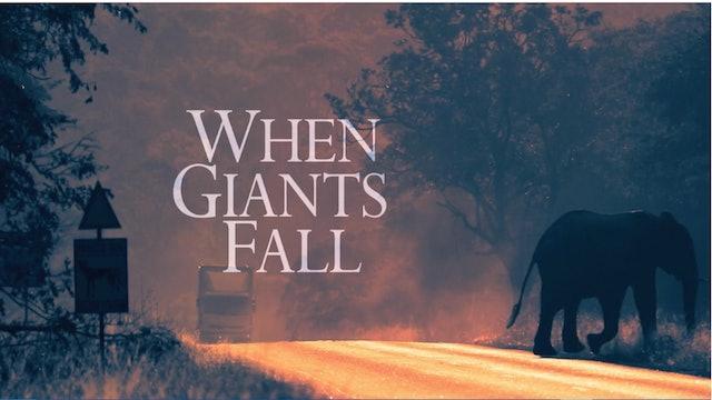 WHEN GIANTS FALL