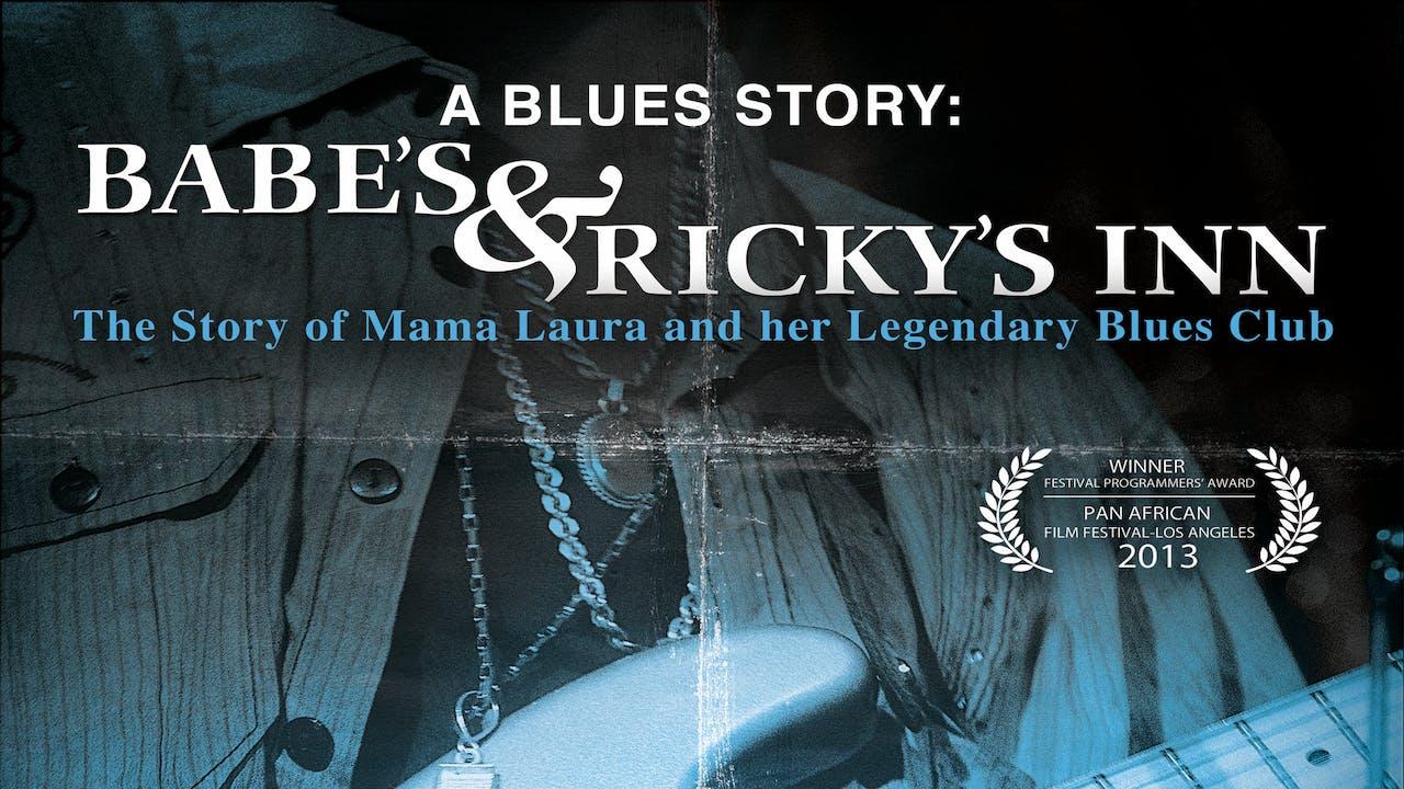 A BLUES STORY: BABE & RICKY'S INN