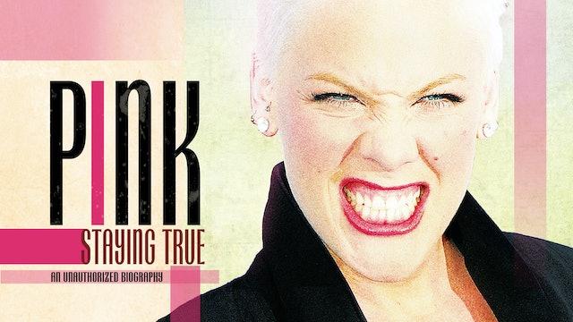 Pink: Staying True Trl