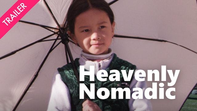 Heavenly Nomadic - Trailer