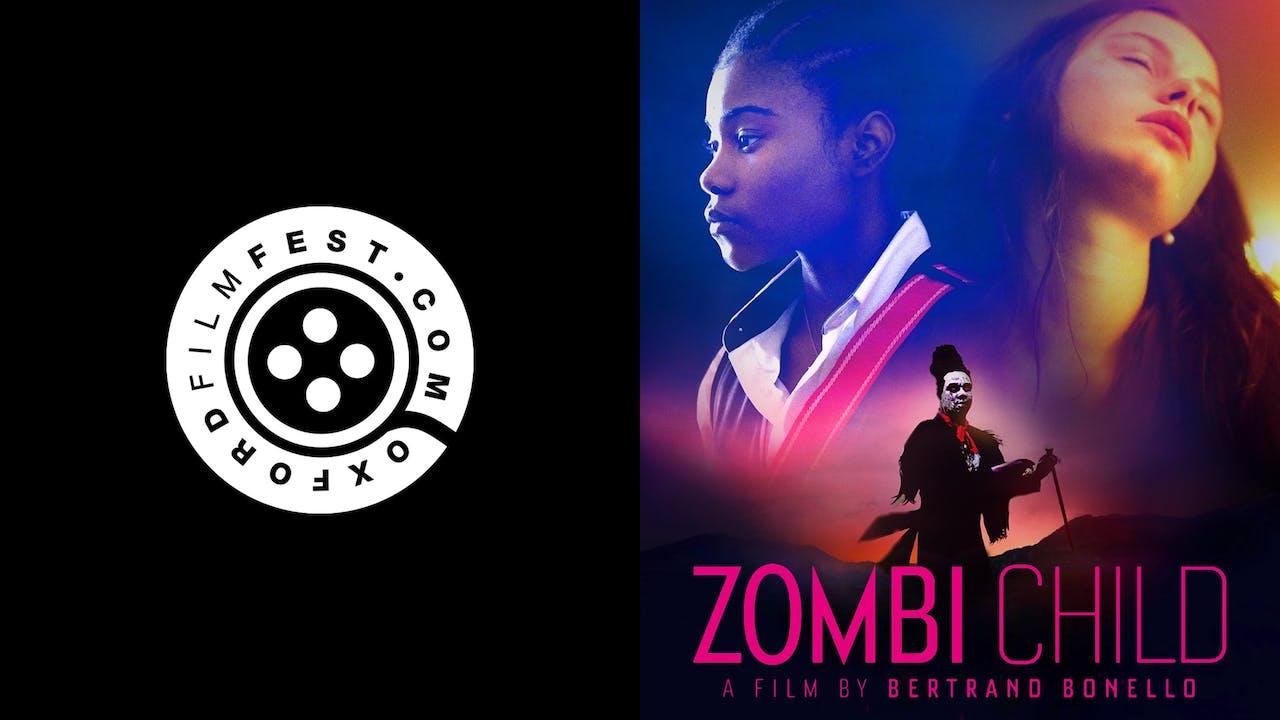 OXFORD FILM FESTIVAL presents ZOMBI CHILD