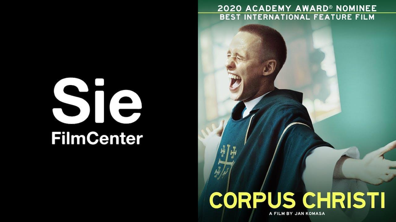 SIE FILM CENTER presents CORPUS CHRISTI
