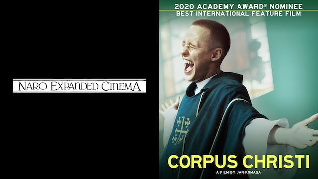 NARO CINEMA presents CORPUS CHRISTI